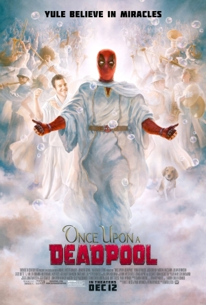 Once Upon A Deadpool (2018)